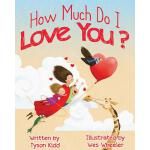 预订 How Much Do I Love You? [ISBN:9781462135691]