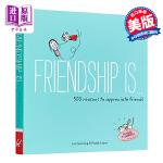 【中商原版】友谊是:500个理由 英文原版 Friendship is...: 500 Reasons to Appr