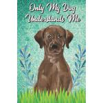 预订 Only My Dog Understands Me: Labrador Retriever Breed Pet