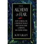 预订 The Alchemy of Fear [ISBN:9781138470057]
