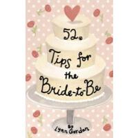 52 Tips for the Bride-To-Be 52种活动:给准新娘的小建议[卡片] IBSN97808118