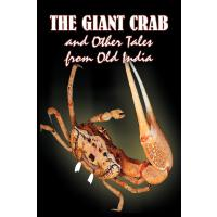 The Giant Crab and Other Tales from Old India, Edi