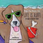 预订 Bode The Beach Dog...Life Is Ruff! [ISBN:9781612443805]