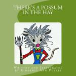 预订 There's a Possum in the Hay [ISBN:9781523638031]