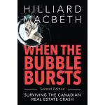 预订 When the Bubble Bursts: Surviving the Canadian Real Esta