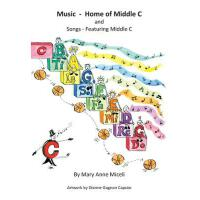 预订 Music - Home of Middle C [ISBN:9780988865440]