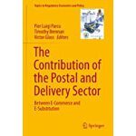 预订 The Contribution of the Postal and Delivery Sector: Betw