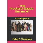 预订 The Mustard Seeds Series #1: Good Neighbors [ISBN:978098