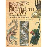 【中商原版】十九世纪神奇动物 英文原版 自然科学书籍 Fantastic Beasts of 19 Century Anton Seder Dover Publications
