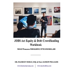 预订 Jobs Act Equity & Debt Crowdfunding Workbook: 90-Day Wor