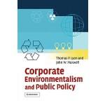 【预订】Corporate Environmentalism and Public Policy