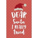预订 Dear Santa I Really Tried: Notebook Journal Composition