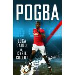 预订 Pogba - 2019 Updated Edition: The Rise of Manchester Uni