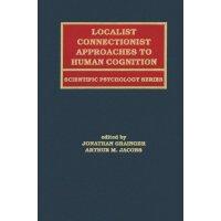 【预订】Localist Connectionist Approaches To Human Cognition 978