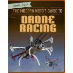 【预订】The Modern Nerd's Guide to Drone Racing