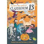 预订 The Happy and Heinous Halloween of Classroom 13 [ISBN:97