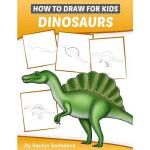 预订 How to Draw for Kids (Dinosaurs): An Easy STEP-BY-STEP g