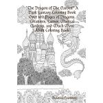 预订 The Dragon of The Garden A Dark Fantasy Coloring Book Ov