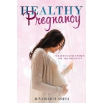 预订 Healthy Pregnancy: What to Expect When You Are Pregnant