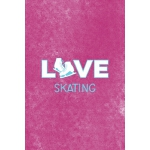 预订 Love Skating: All Purpose 6x9 Blank Lined Notebook Journ