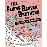 The Flying Beaver Brothers and the Hot Air Baboons ISBN:978