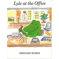 Lyle at the Office 鳄鱼莱尔在办公室 9780395827437