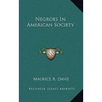 预订 Negroes in American Society [ISBN:9781164514626]