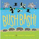 预订 Bush Bash! [ISBN:9781921714771]
