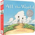 英文原版绘本 All the World 世界地球村 凯迪克大奖 纸板书 儿童启蒙心灵成长图画