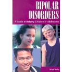 预订 Bipolar Disorders: A Guide to Helping Children & Adolesc