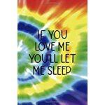 预订 If You Love Me You'll Let Me Sleep: Notebook Journal Com