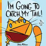 预订 I'm Going to Catch My Tail! [ISBN:9781419713828]