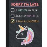 预订 Unicorn Late Excuse Chalkboard Composition Notebook, Col