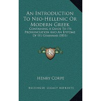 预订 An Introduction to Neo-Hellenic or Modern Greek: Contain