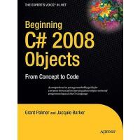 【预订】Beginning C# 2008 Objects: From Concept to Code