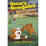 预订 Oscar's Renegades: Open Spaces Farm Adventure: Book 3 [I