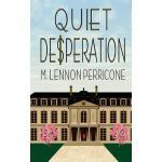 预订 Quiet Desperation [ISBN:9780692334119]