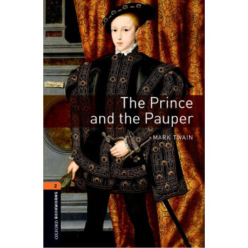 Oxford Bookworms Library: Level 2: The Prince and the Pauper 牛津书虫分级读物2级:王子与贫儿(英文原版)