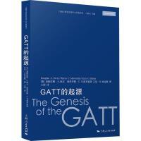 GATT的起源,(美)道格拉斯・A.欧文(DouglasA.Irwin),上海人民出版社[新华品质 选购无忧]