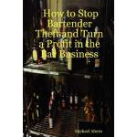 预订 How to Stop Bartender Theft and Turn a Profit in the Bar