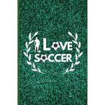 预订 I Love Soccer: Lined and Dot Grid Notebook, Journal, for