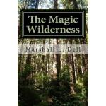 预订 The Magic Wilderness [ISBN:9781530259434]
