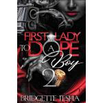 预订 First Lady To A Dope Boy 2 [ISBN:9781981655533]