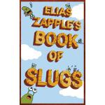 预订 Elias Zapple's Book of Slugs: American-English Edition [