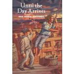 预订 Until the Day Arrives [ISBN:9781554984558]
