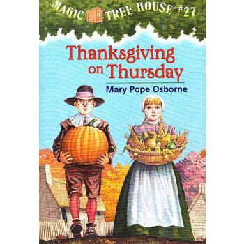 Magic Tree House #27: Thanksgiving on Thursday 神奇树屋系列27:感恩节奇遇 9780375806155