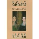 预订 Holy Ghosts: The Male Muses of Emily and Charlotte Bront