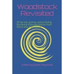 预订 Woodstock Revisited: 50 far out, groovy, peace-loving, f