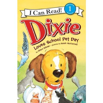 I Can Read Level 1 Dixie Loves School Pet Day    ISBN:9780061719110