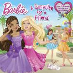 预订 A Surprise for a Friend (Barbie) [ISBN:9780553509427]